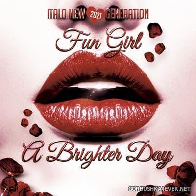 Fun Girl - A Brighter Day [2021]