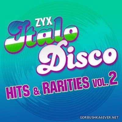 ZYX Italo Disco - Hits & Rarities vol 2 [2021]