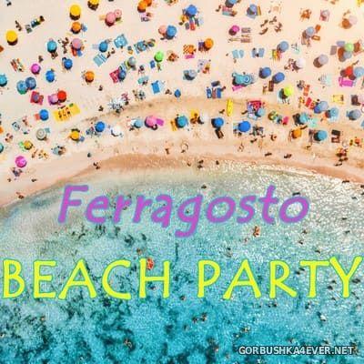 Ferragosto Beach Party [2021]