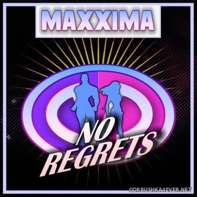 Maxxima - No Regrets [2021]