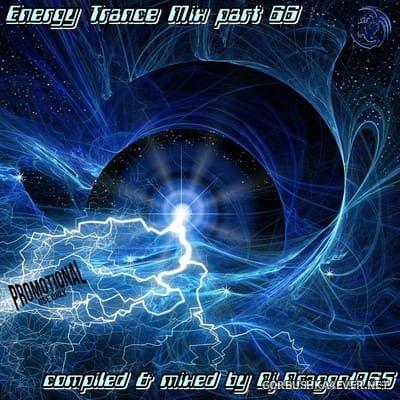 DJ Dragon1965 - Energy Trance Mix (Part 66) [2021]