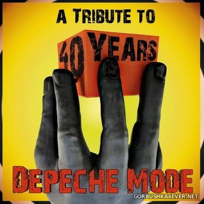 A Tribute To 40 Years Depeche Mode [2021]