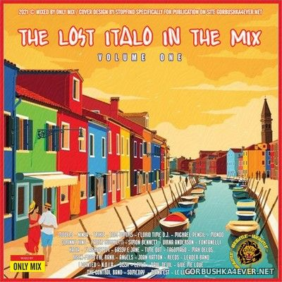 The Lost Italo In The Mix vol 1 [2021] Mixed by Only Mix