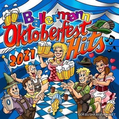Ballermann Oktoberfest Hits 2021