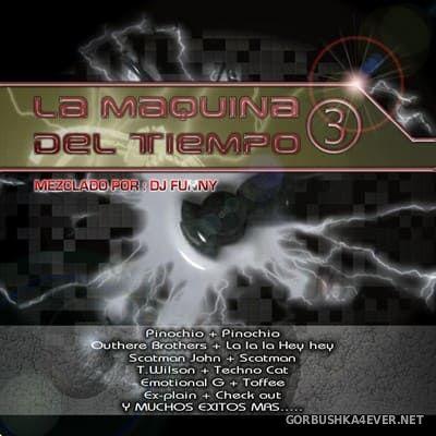 DJ Funny - La Maquina Del Tiempo 3 [2003]