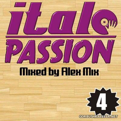 DJ Alex Mix - Italo Passion 4 [2021]