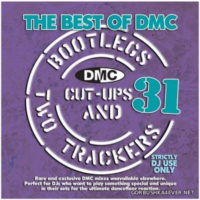 [DMC] Best of Bootlegs ''Cut Ups & Two Trackers'' 31 [2021]