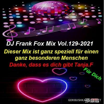 DJ Frank - Fox Mix vol 129 [2021]