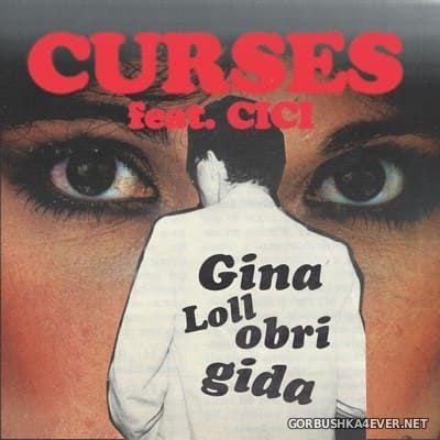 CURSES feat CICI - Gina Lollobrigida [2021]