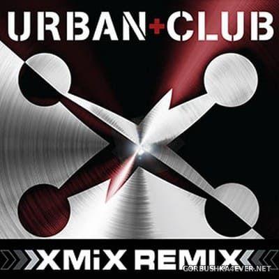 X-Mix Urban Club 274 [2021]