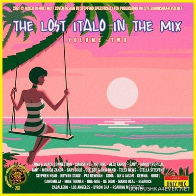 The Lost Italo In The Mix vol 2 [2021] Mixed by Only Mix