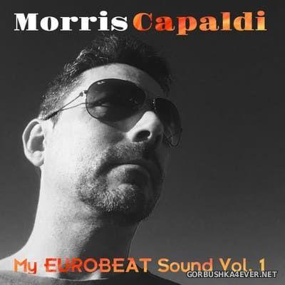 Morris Capaldi - My Eurobeat Sound vol 1 [2021]