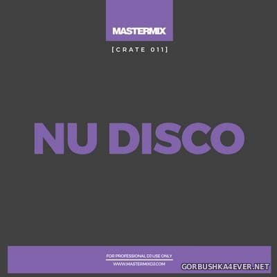 [Mastermix] Crate 011 Nu Disco [2021]