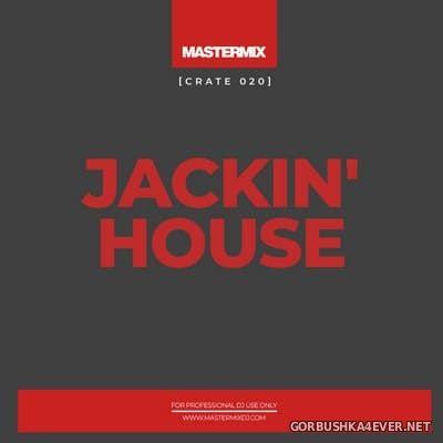 [Mastermix] Crate 020 Jackin' House [2021]