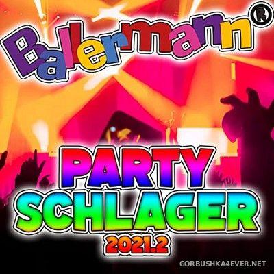 Ballermann Party Schlager 2021.2 [2021]