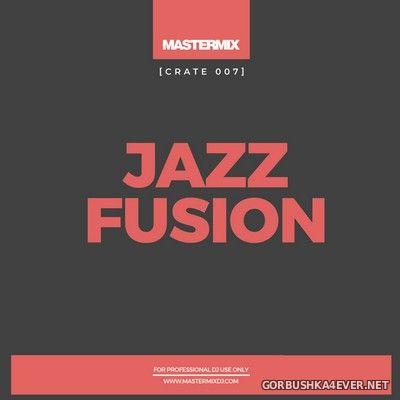 [Mastermix] Crate 007 Jazz Fusion [2021]