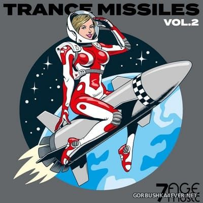 [7AGE Music ] Trance Missiles vol 2 [2021]