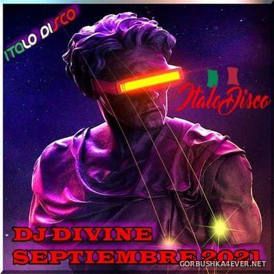 DJ Divine - Italo Septiembre Mix 2021