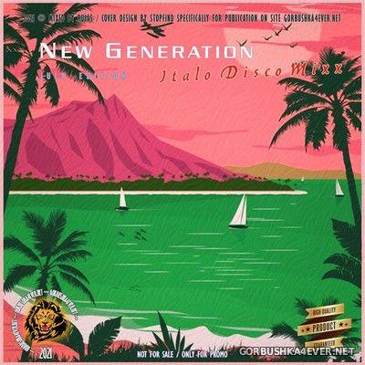 New Generation Italo Disco MixX (July Edition) [2021]