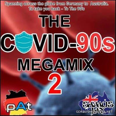The Covid 90s Megamix II (Delta Edition) [2021] Mixed By Pat & DJ Samus Jay