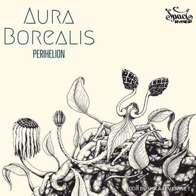 Aura Borealis - Perihelion [2021]