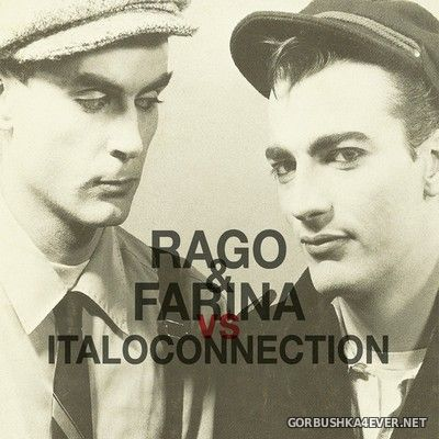 Rago & Farina vs Italoconnection - Rago & Farina vs Italoconnection [2021] Limited Edition