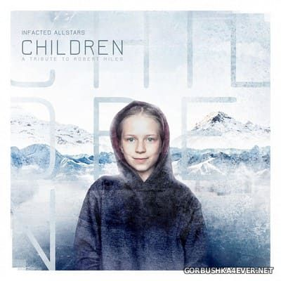 Infacted Allstars - Children (A Tribute To Robert Miles) [2021] Limited Edition