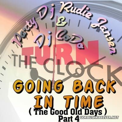 DJ Rudie Jansen & DJ CoDo - Going Back In Time (The Good Old Days) Part 4 [2021]