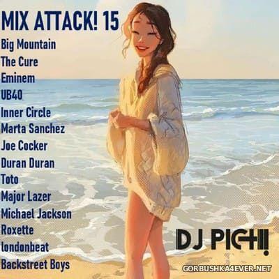 DJ Pich - Mix Attack! 015 [2021]