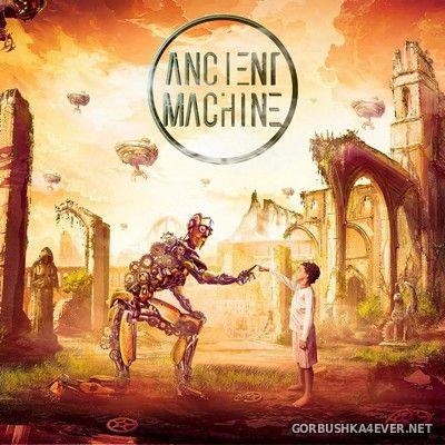 Ancient Machine - Ancient Machine [2021]