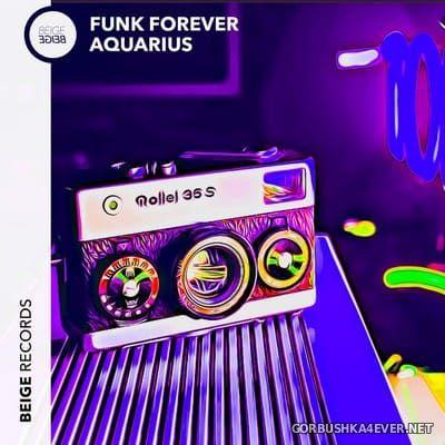 Aquarius - Funk Forever [2021]
