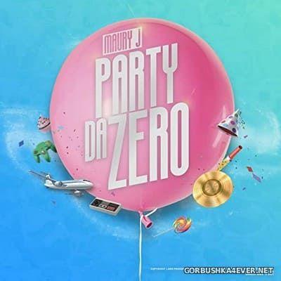 Maury J - Party Da Zero [2021]