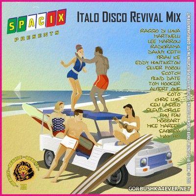 DJ Spacix - Italo Disco Revival Mix [2021]