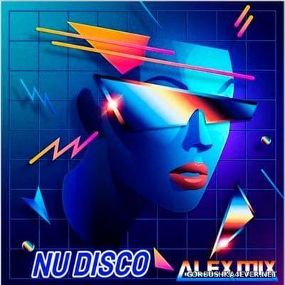 DJ Alex Mix - Nu Disco Tracks [2021]
