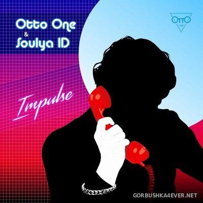 Otto One & Soulya ID - Impulse [2021]