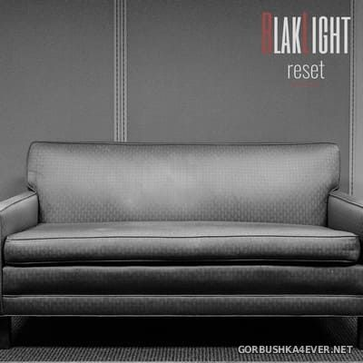 BlakLight - Reset [2021]