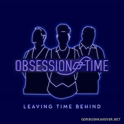 Obsession Of Time - Leaving Time Behind [2021]