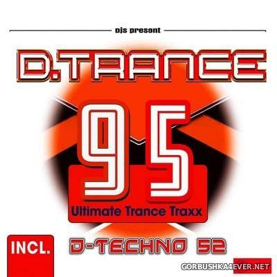 D.Trance 95 (Incl. Techno 52) [2021]