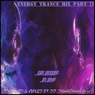 DJ Dragon1965 - Energy Trance Mix (Part 71) [2021]