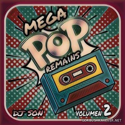 DJ Son - Megapop Remains vol 2 [2021]