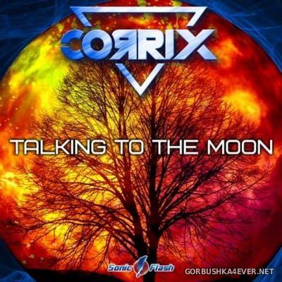 Corrix - Talking To The Moon [2021]
