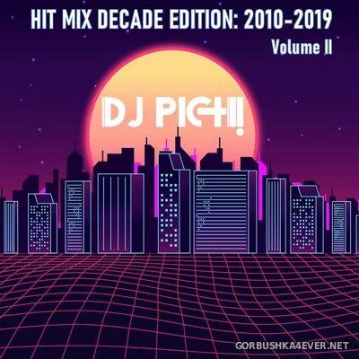 DJ Pich - Hit Mix Decade (2010-2019) vol 2 [2021]