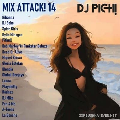 DJ Pich - Mix Attack! 014 [2021]