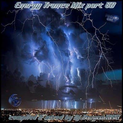 DJ Dragon1965 - Energy Trance Mix (Part 69) [2021]