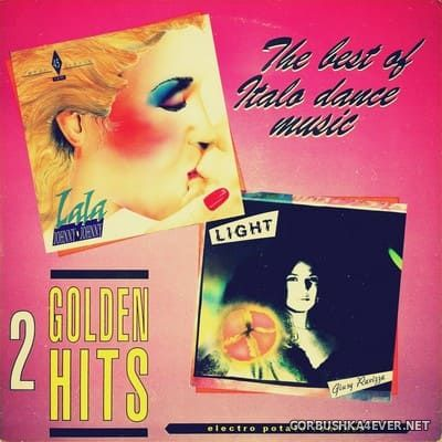 2 Golden Hits (The Best Of Italo Dance Music) [2021] Electro Potato Remixes