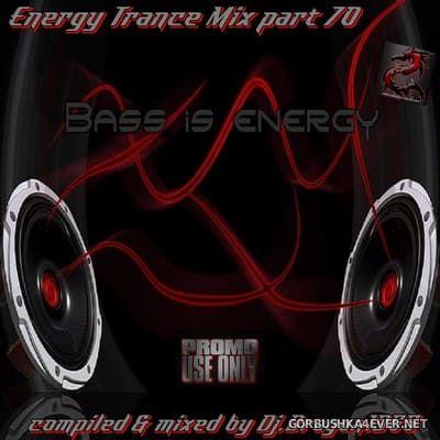 DJ Dragon1965 - Energy Trance Mix (Part 70) [2021]