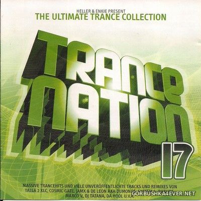Trance Nation 17 [2003] / 2xCD / Mixed by Heller & Enkie