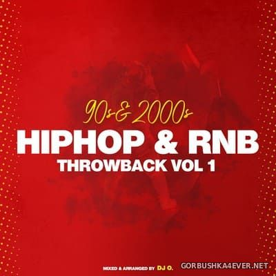 90s & 2000s - HipHop & RnB Throwback vol 1 [2021] Mixed by DJ O