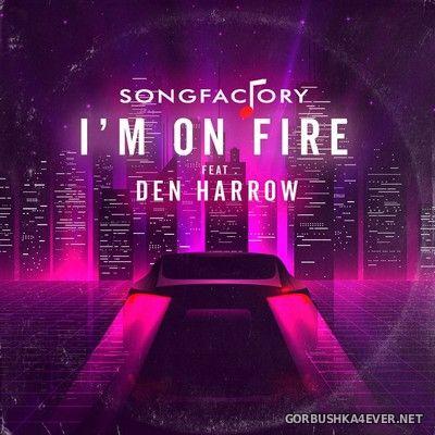 Songfactory feat Den Harrow - I'm On Fire [2021]