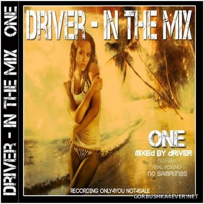 Driver - In The Mix One [2012]